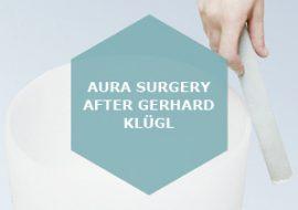 Aura Surgery after Gerhard Klügl